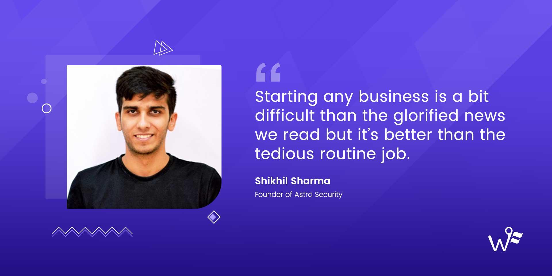 Shikhil Sharma of Astra Security